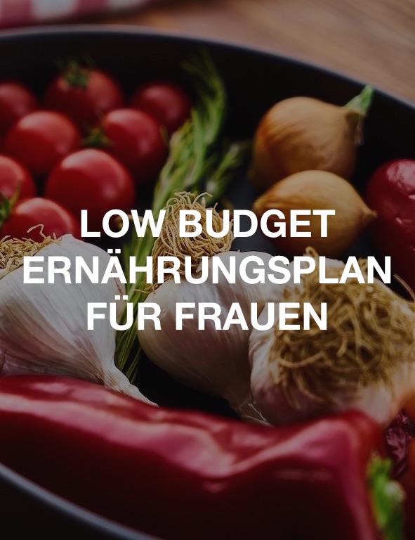 Low Budget Ernährungsplan für Frauen