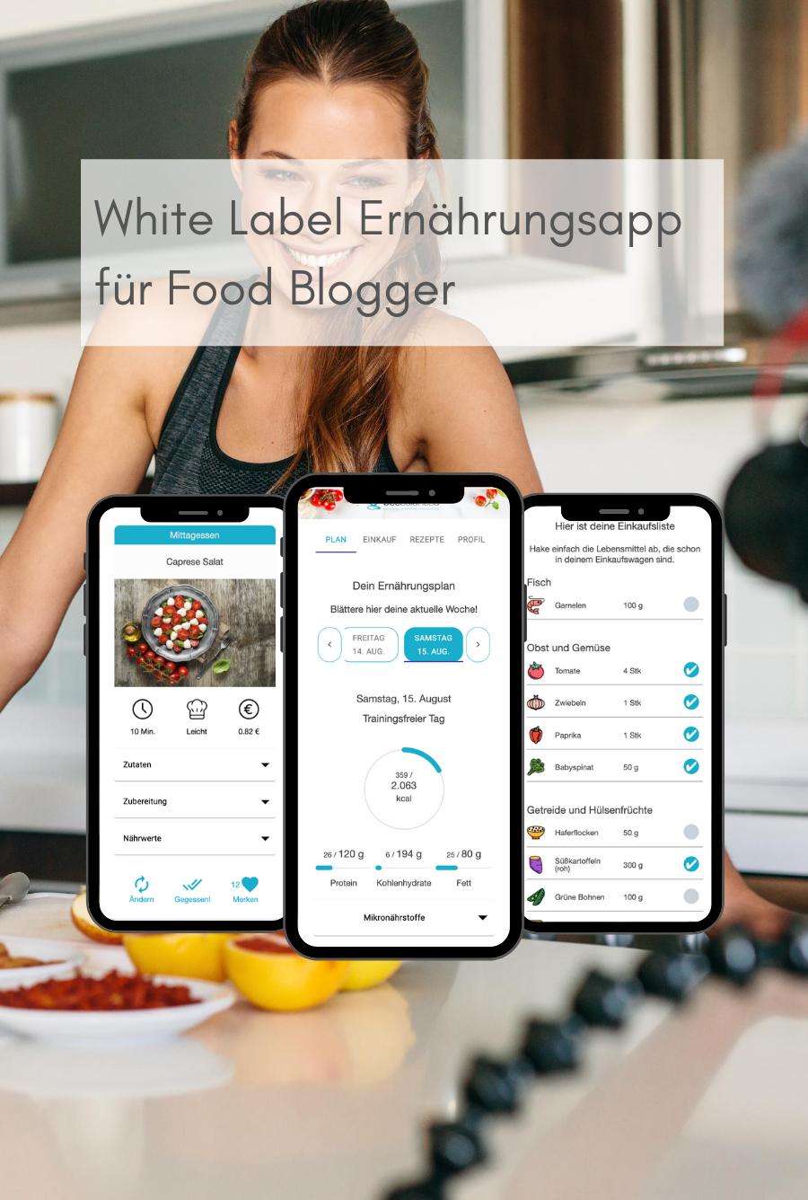 White Label Ernährungs-App für Food Blogger (mobil) - Ernährungspläne erstellen leicht gemacht