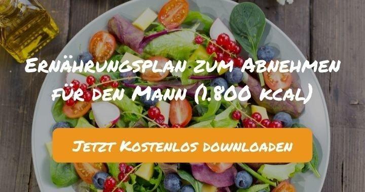 Ernährungsplan zum Abnehmen für den Mann (1.800 kcal) - Kostenlos als PDF zum Downloaden bei Natty Gains - Gesund ernähren leicht gemacht