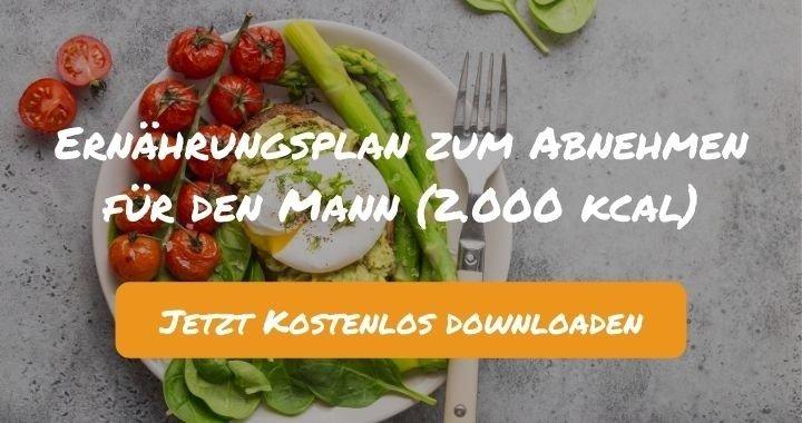 Ernährungsplan zum Abnehmen für den Mann (2.000 kcal) - Kostenlos als PDF zum Downloaden bei Natty Gains - Gesund ernähren leicht gemacht