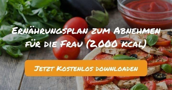 Ernährungsplan zum Abnehmen für die Frau (2.000 kcal) - Kostenlos als PDF zum Downloaden bei Natty Gains - Gesund ernähren leicht gemacht