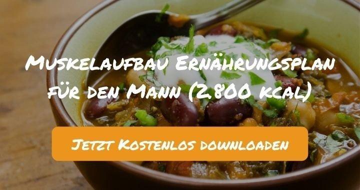 Muskelaufbau Ernährungsplan für den Mann (2.600 kcal) - Kostenlos als PDF zum Downloaden bei Natty Gains - Gesund ernähren leicht gemacht