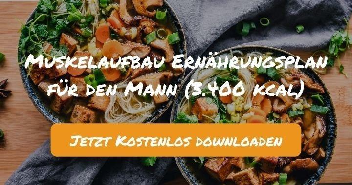 Muskelaufbau Ernährungsplan für den Mann (3.000 kcal) - Kostenlos als PDF zum Downloaden bei Natty Gains - Gesund ernähren leicht gemacht