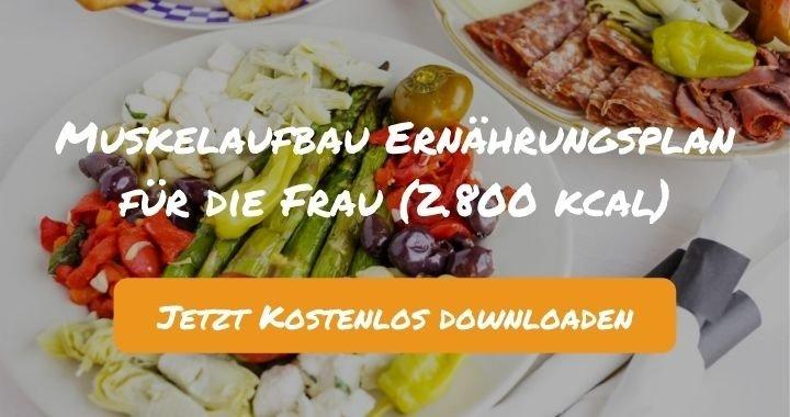Muskelaufbau Ernährungsplan für die Frau (2.800 kcal) - Kostenlos als PDF zum Downloaden bei Natty Gains - Gesund ernähren leicht gemacht