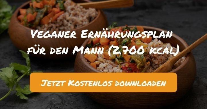 Veganer Ernährungsplan für den Mann (2.700 kcal) - Kostenlos als PDF zum Downloaden bei Natty Gains - Gesund ernähren leicht gemacht
