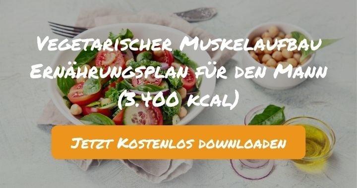 Vegetarischer Muskelaufbau Ernährungsplan für den Mann (3.400 kcal) - Kostenlos als PDF zum Downloaden bei Natty Gains - Gesund ernähren leicht gemacht